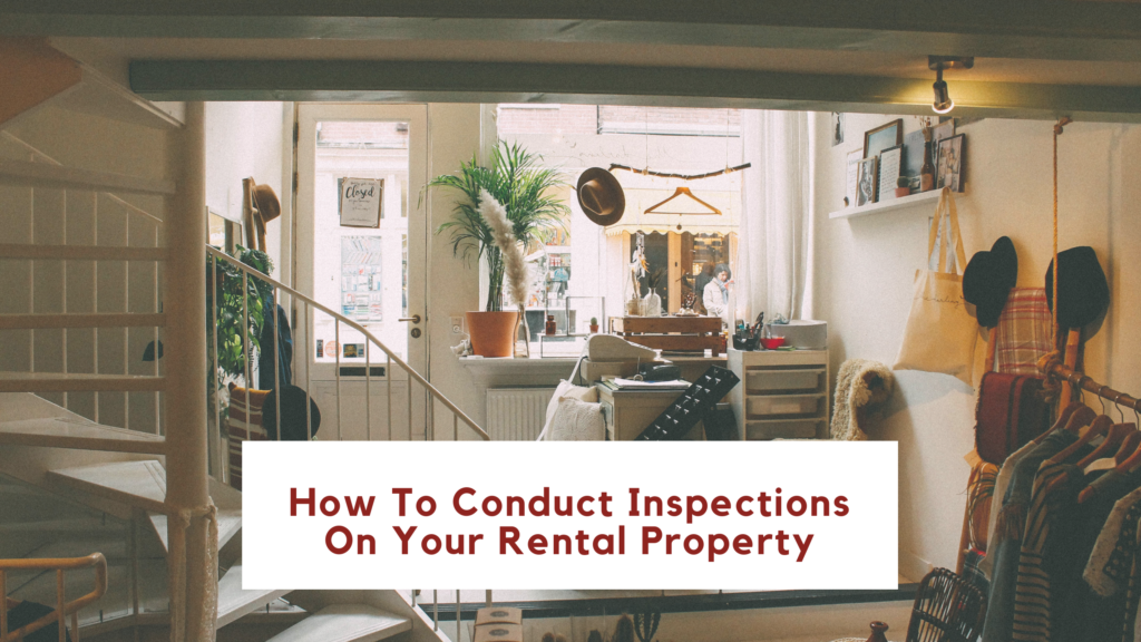 How To Conduct Inspections On Your Rental Property In San Francisco California