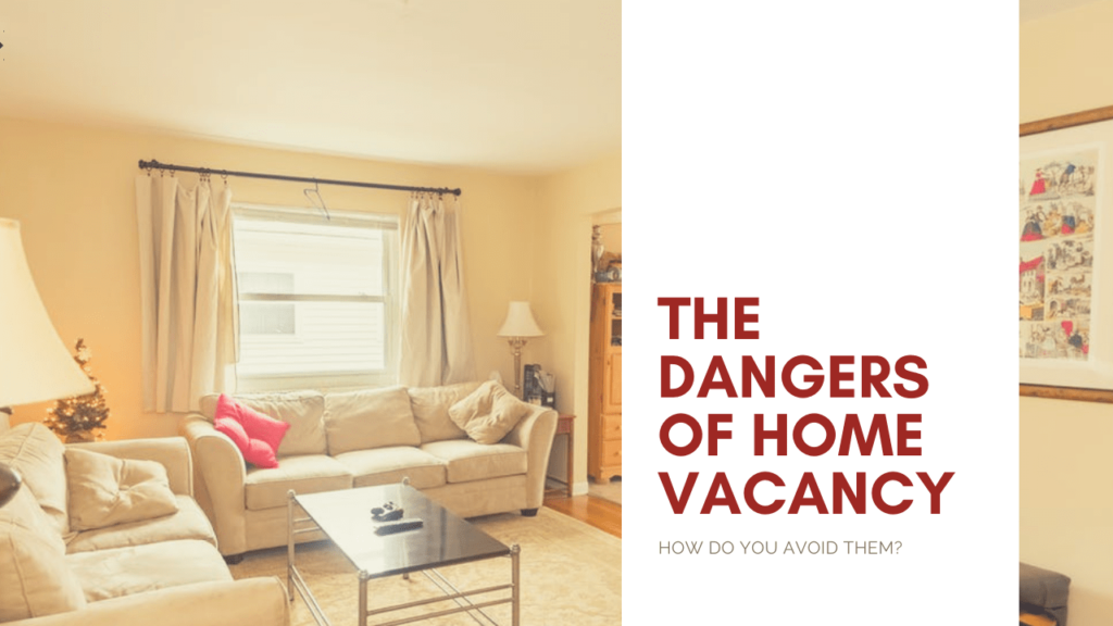 Home Vacancy | The Dangers It Brings & How to Avoid it in San Francisco