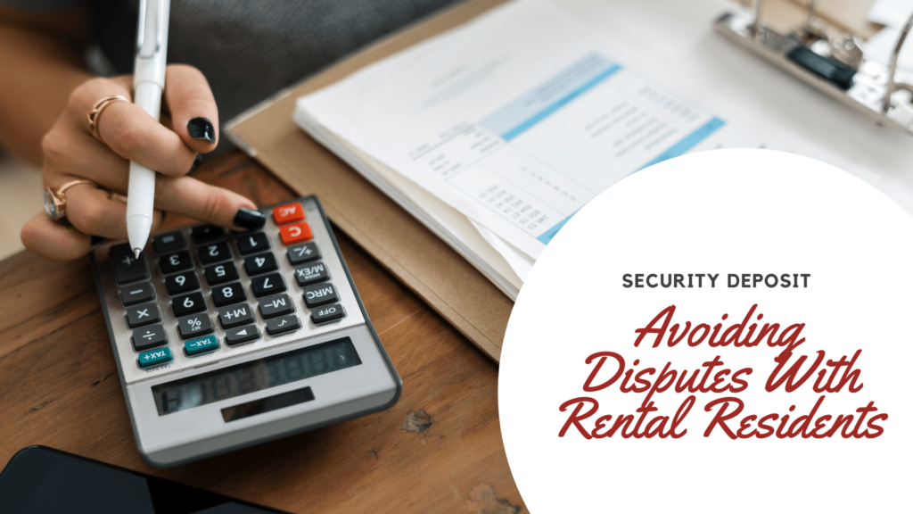 Security Deposit | How to Avoid Disputes With Your San Francisco Rental Residents