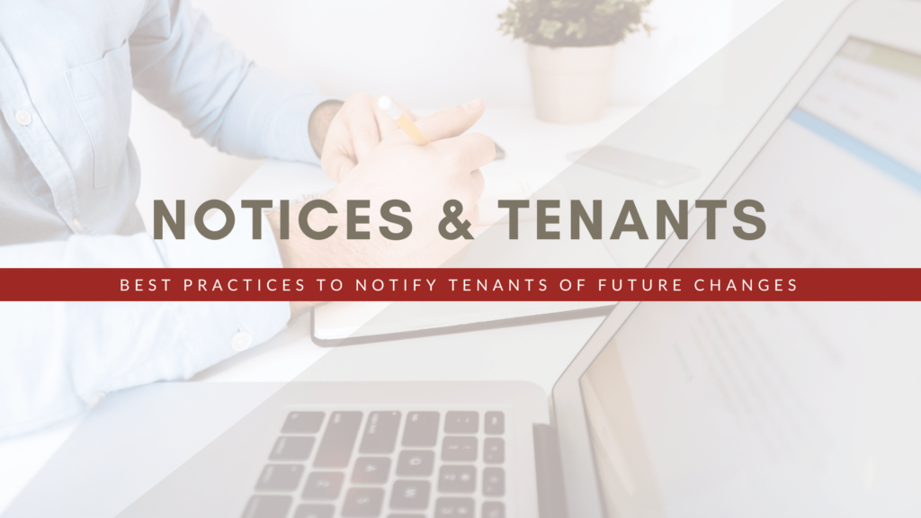 Notices & Tenants | San Francisco Landlords Best Practices To Notify Tenants of Future Changes
