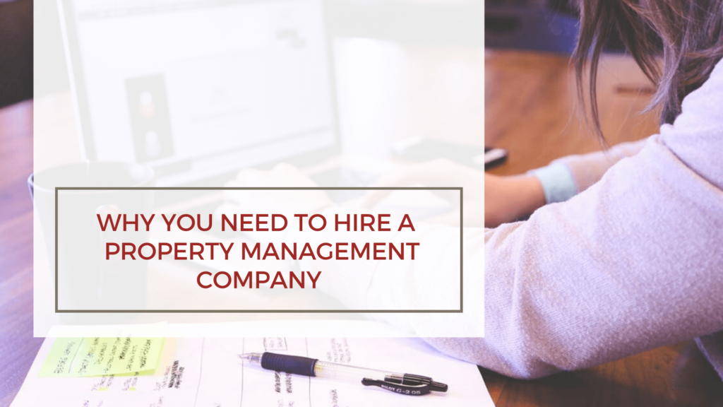 Why You Need to Hire a San Francisco Property Management Company